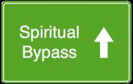 spiritual bypass2